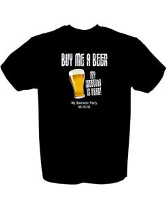Buy Me A Beer Groom To Be Bachelor Party T-shirt